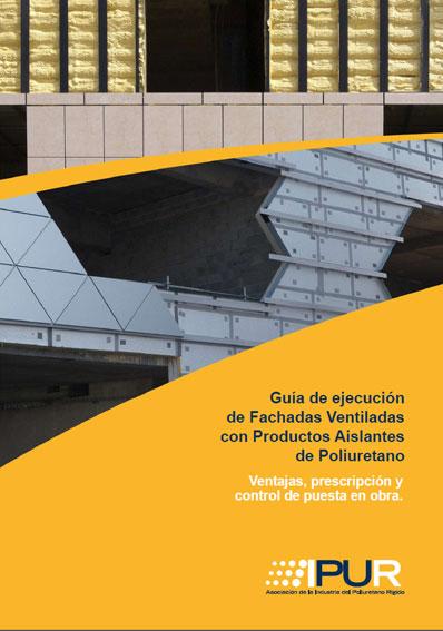 Documento de Guía de Fachadas Ventiladas con Poliuretano