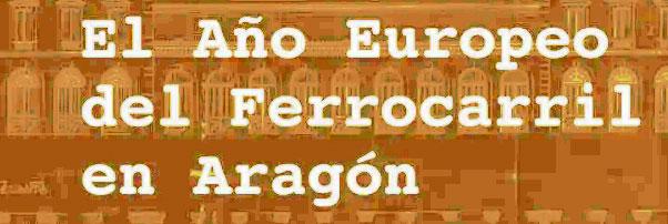 Expertos en Ferrocarriles abordarán en Zaragoza el pasado, el presente y el futuro del tren en Aragón
